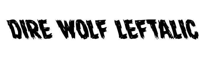 Dire Wolf Leftalic Font