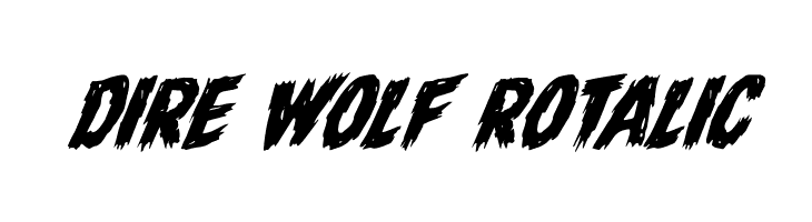 Dire Wolf Rotalic Font