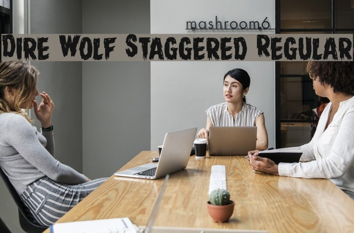 Dire Wolf Staggered Regular Font examples