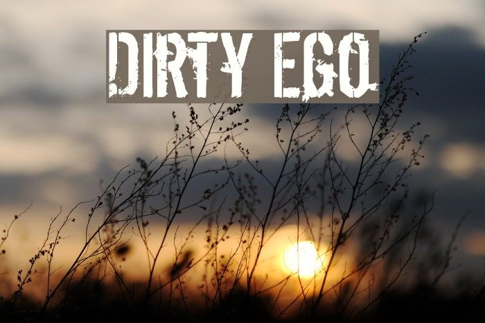 Dirty Ego 字体 examples