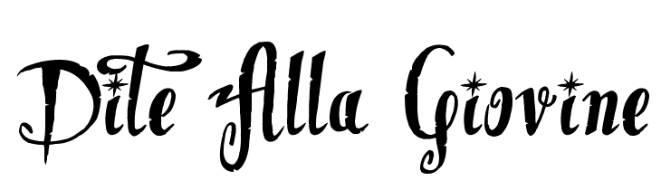 Dite Alla Giovine  Скачать бесплатные шрифты