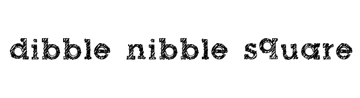 dibble nibble square フォント