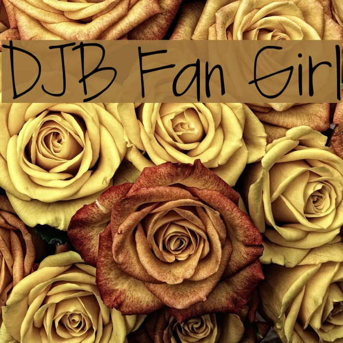 DJB Fan Girl Font examples
