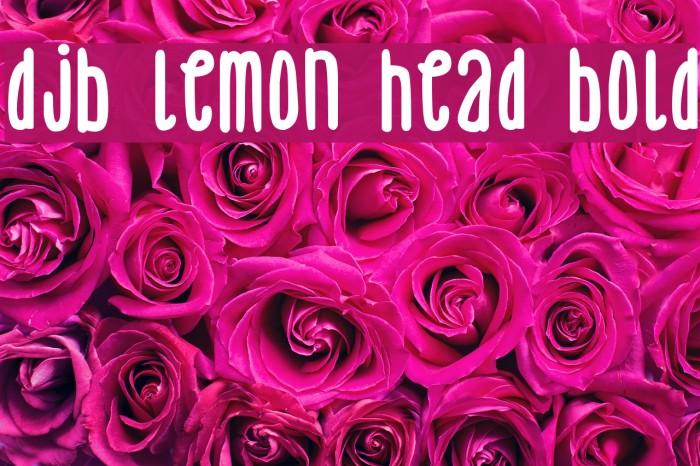 DJB Lemon Head Bold Fonte examples
