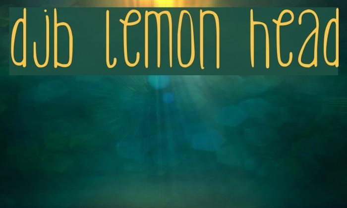 DJB Lemon Head Fonte examples