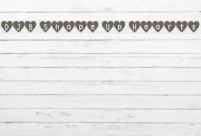 DJB Shape Up Hearts Font examples