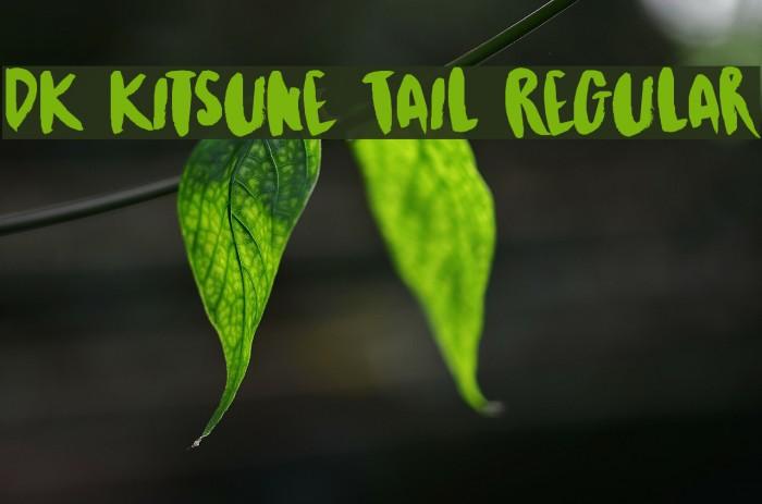 DK Kitsune Tail Regular Font examples