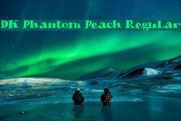DK Phantom Peach Regular Font examples