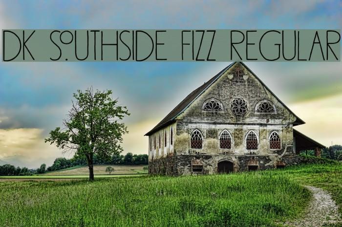 DK Southside Fizz Regular फ़ॉन्ट examples