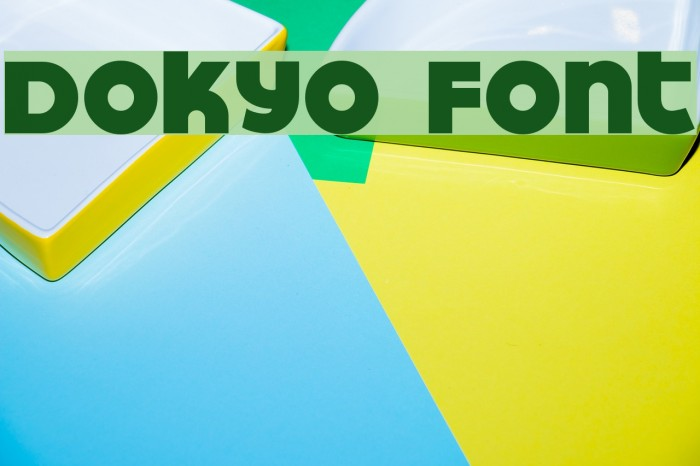 Dokyo Fonte examples