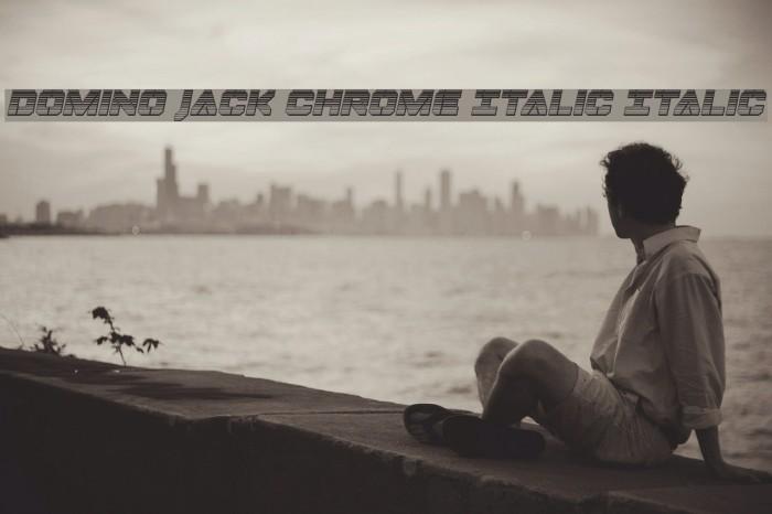 Domino Jack Chrome Italic Italic Font examples