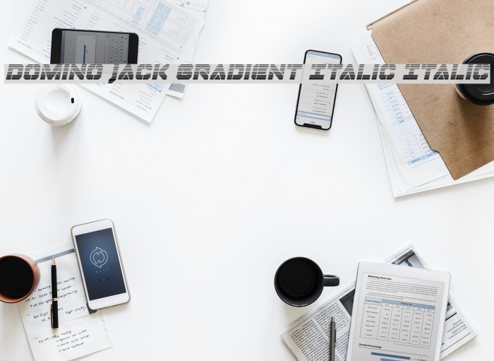 Domino Jack Gradient Italic Italic フォント examples
