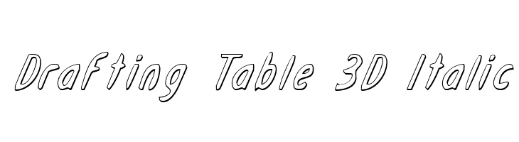 Drafting Table 3D Italic  Free Fonts Download
