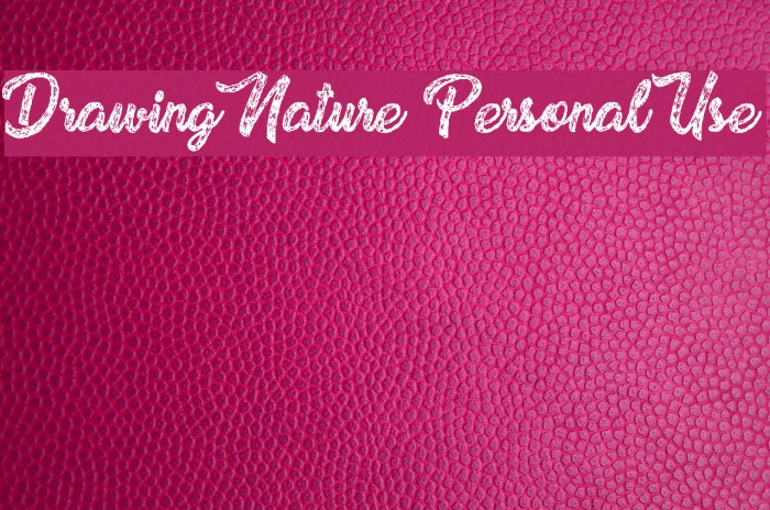Drawing Nature Personal Use Font examples