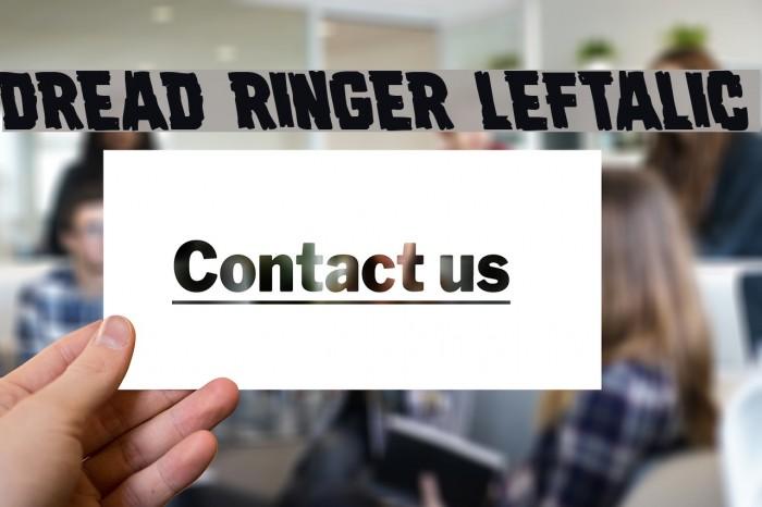 Dread Ringer Leftalic Font examples