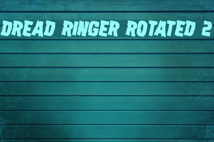 Dread Ringer Rotated 2 Font examples