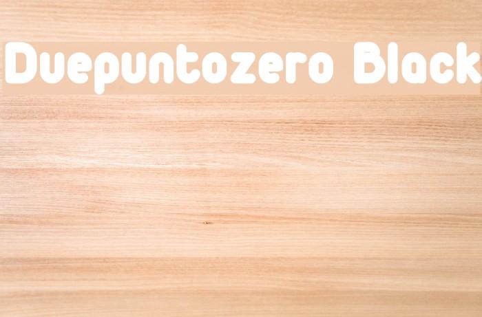 Duepuntozero Black Font examples