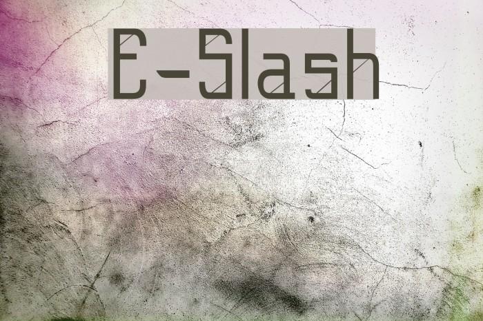 E-Slash Fuentes examples