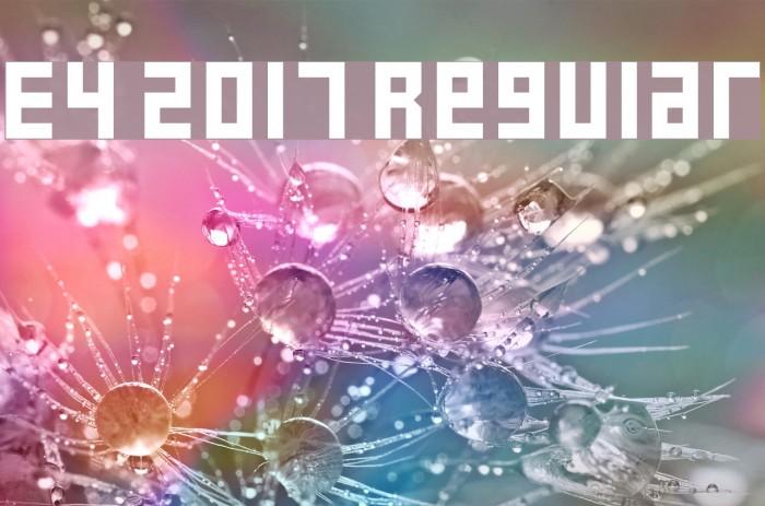 E4 2017 Regular Font examples