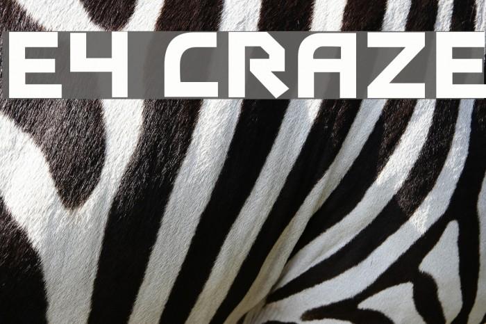 E4 Craze Fonte examples