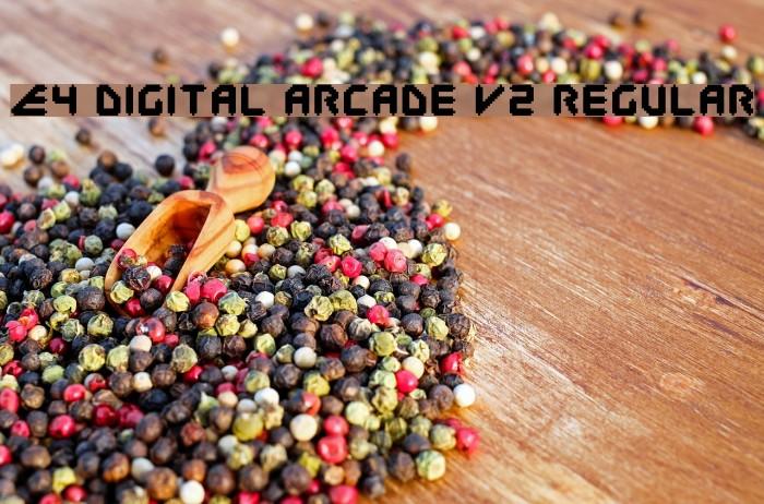 E4 Digital Arcade V2 Regular Fonte examples
