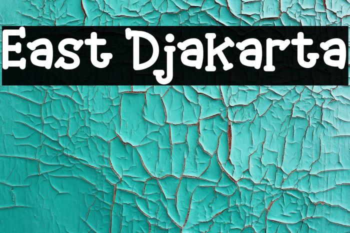 East Djakarta Font Ffonts Net