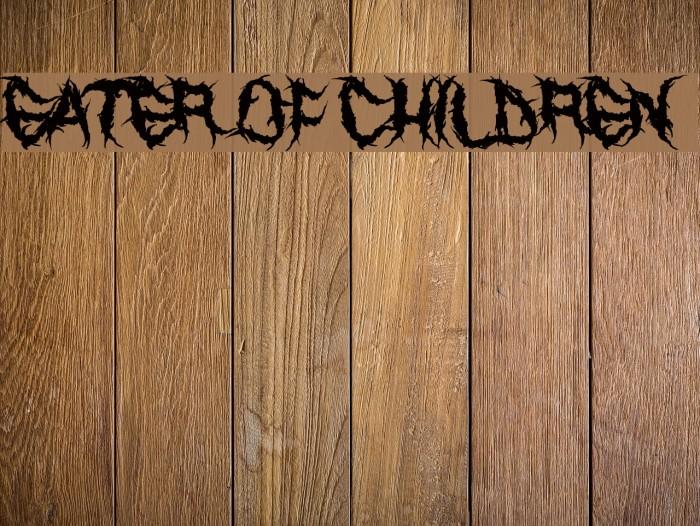 Eater of Children لخطوط تنزيل examples