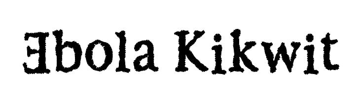Ebola Kikwit  baixar fontes gratis