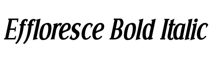 Effloresce Bold Italic  les polices de caractères gratuit télécharger