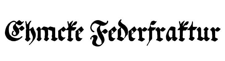 Ehmcke Federfraktur  Free Fonts Download
