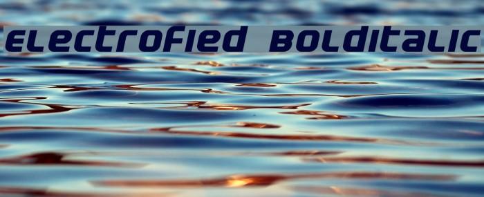 Electrofied BoldItalic Fonte examples