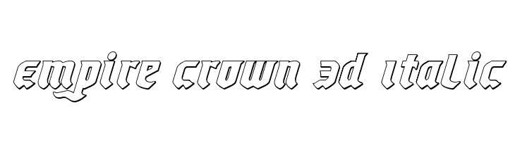 Empire Crown 3D Italic  Free Fonts Download