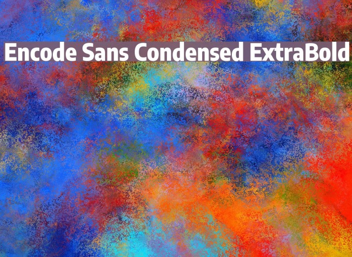 Encode Sans Condensed ExtraBold Fonte examples