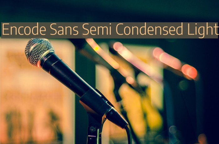 Encode Sans Semi Condensed Light フォント examples