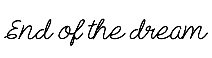 End of the dream  Free Fonts Download