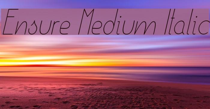 Ensure Medium Italic Fuentes examples
