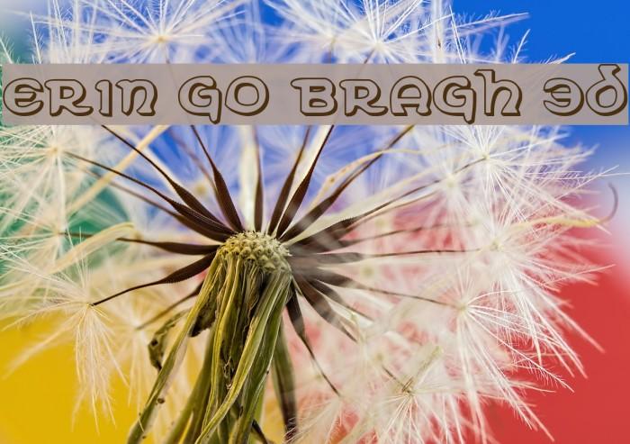 Erin Go Bragh 3D Font examples