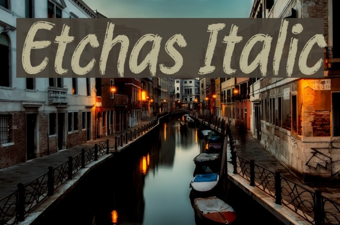 Etchas Italic Font examples