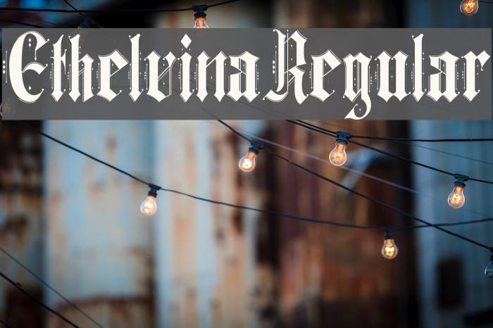 Ethelvina_Regular 字体 examples
