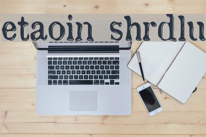 etaoin shrdlu フォント examples