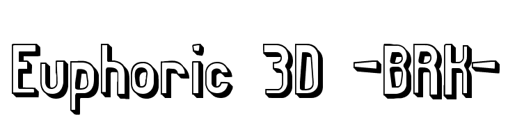 Euphoric 3D BRK  Free Fonts Download