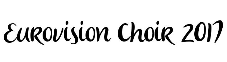 Eurovision Choir 2017  Скачать бесплатные шрифты