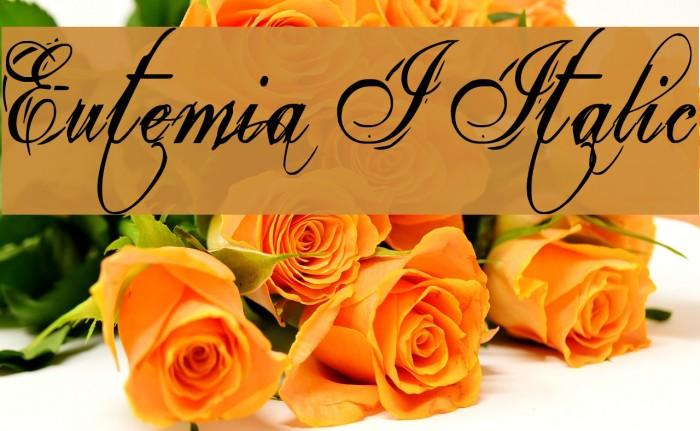 Eutemia I Italic Font examples