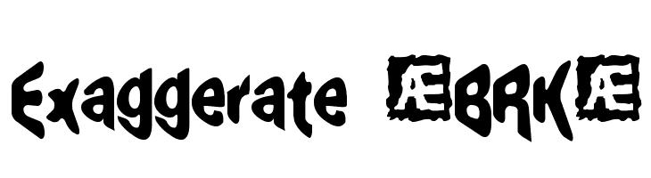 Exaggerate [BRK]  Descarca Fonturi Gratis