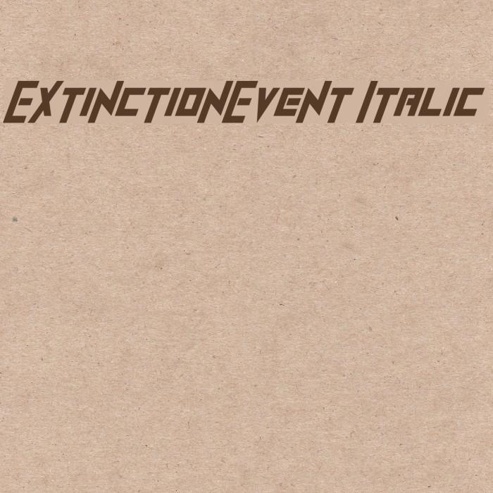 ExtinctionEvent Italic Шрифта examples