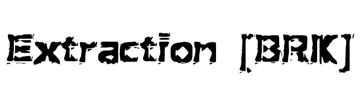 Extraction [BRK]  baixar fontes gratis