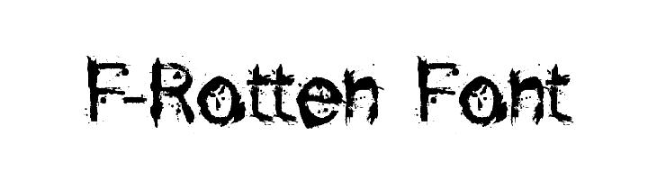 F-Rotten Font  Скачать бесплатные шрифты