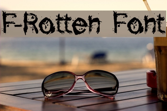 F-Rotten Font Polices examples