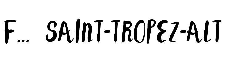 F... SAINT-TROPEZ-ALT  Frei Schriftart Herunterladen