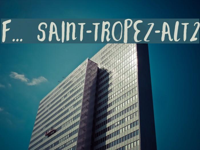 F... SAINT-TROPEZ-ALT2 Font examples